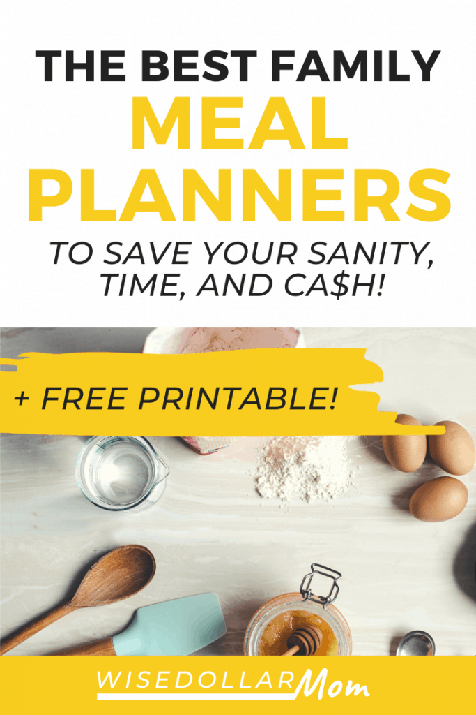 Need to get your family dinners back on track? Keep reading to find the perfect family meal planner for you! Save money and time with these smart meal planning tools! + Free printable meal plan inside!