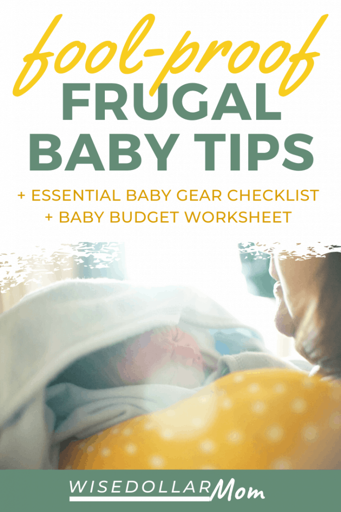Stressed about finances with a new baby on the way? These frugal baby tips will help you survive the first year, and create a realistic budget for life with baby. Learn to focus on what's really important, and use our baby on a budget checklist and baby budget worksheet to get organized, fast!